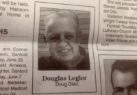 """two word obituary sums it up: """"Doug died"""""""